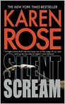 Book Cover Image. Title: Silent Scream, Author: by Karen Rose