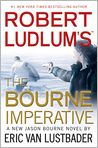 Book Cover Image. Title: Robert Ludlum's The Bourne Imperative (Bourne Series #10), Author: by Eric Van Lustbader