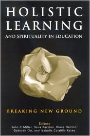 Holistic Learning and Spirituality in E...