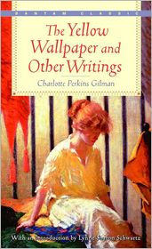 Charlotte Perkins Gilman - The Yellow Wallpaper and Other Stories (Oxford World's Classics)