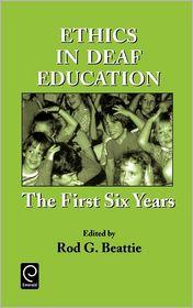Ethics In Deaf Education