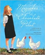 Mercedes and the Chocolate Pilot by Margot Theis Raven: Book Cover