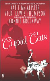 Katie MacAlister, Vicki Lewis Thompson  Connie Brockway - Cupid Cats