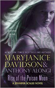 MaryJanice Davidson  Anthony Alongi - Rise of the Poison Moon