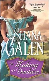 Shana Galen - Making of a Duchess