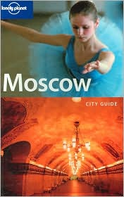 Lonely Planet Moscow: City Guide