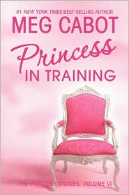 Princess in Training (Princess Diaries Series #6)