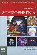 An Atlas of Schizophrenia (Hardcover) ~ M. D. Stefan (Editor) Cover Art