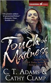 Cathy Clamp  C. T. Adams - Touch of Madness