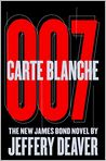 Book Cover Image. Title: Carte Blanche:  The New James Bond Novel, Author: by Jeffery Deaver