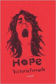 Hope: A Novel