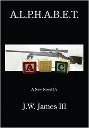 J.W. James III - A.L.P.H.A.B.E.T.