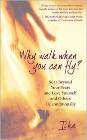 Isha Judd - Why Walk When You Can Fly?