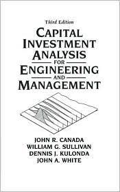 Capital Investment Analysis for Enginee...