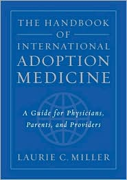 Handbook of International Adoption Medicine