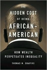 Hidden Cost of Being African American by Thomas M. Shapiro: Book Cover