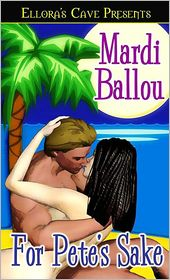Mardi Ballou - For Pete's Sake (Pantasia, Book Two)