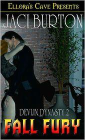 Jaci Burton - Fall Fury (A Storm for All Seasons, Book Two; Devlin Dynasty, Book Two)