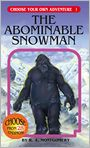Book Cover Image. Title: The Abominable Snowman (Choose Your Own Adventure Series #1), Author: by R. A. Montgomery