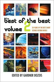 Best of the Best: 20 Years of the Best Short Science Fiction Novels, Volume 2