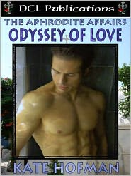 Kate Hofman - The Aphrodite Affairs: Odyssey of Love