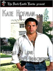 Kate Hofman - Triangle of Love: Rey's Indiscretion
