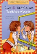 June B. First Grader - Toothless Wonder Fairy Book