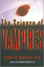 The Science of Vampires by Katherine Ramsland: Book Cover