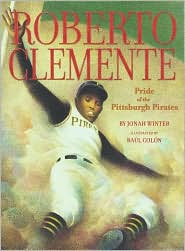 Roberto Clemente by Jonah Winter: Book Cover