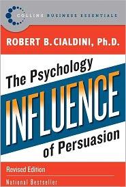 PhD Robert B. Cialdini - Influence