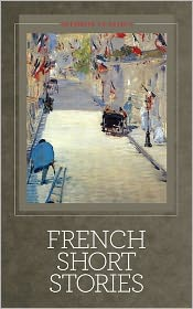 Guy de Maupassant, victor hugo, HOnore De Balzac, Seedbox Classics (Editor) Émile Zola - French Short Stories - Illustrated