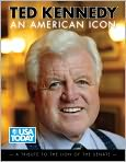 Book Cover Image. Title: Ted Kennedy:  An American Icon, Author: by USA Today