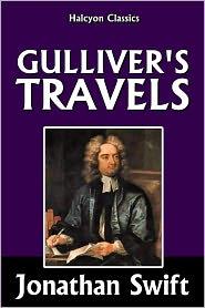 Jonathan Swift - Gulliver's Travels by Jonathan Swift [Abridged Edition]