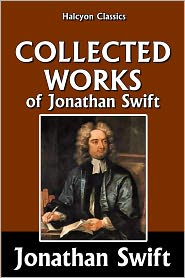 Jonathan Swift - The Collected Works of Jonathan Swift