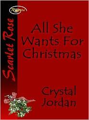 Crystal Jordan - All She Wants For Christmas