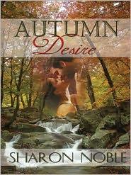 Sharon Noble - Autumn Desire