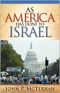 As America Has Done to Israel by John P. McTernan: Book Cover