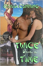 Olivia Cunning - Twice Upon a Time (Lovers Leap Series #2)