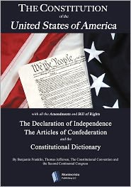 Benjamin Franklin, Second Continental Congress, Constitutional Convention Thomas Jefferson - The Constitution of the United States of America; The Declaration of Independence and Articles of Confederation (Extra: The Cons