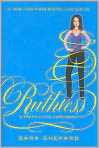 Book Cover Image. Title: Ruthless (Pretty Little Liars Series #10), Author: by Sara Shepard