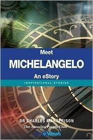Charles Margerison - Meet Michelangelo - An eStory