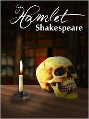 William Shakespeare - The Tragedy of Hamlet by William Shakespeare (Original Text)
