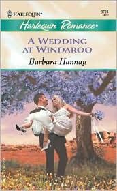 A Wedding at Windaroo (Harlequin Romance Series #3794)