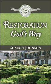 Sharon Johnson-Colisino - Restoration God's Way