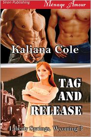 Kaliana Cole - Tag and Release