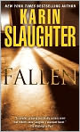 Book Cover Image. Title: Fallen, Author: by Karin Slaughter