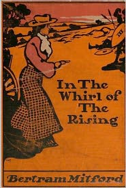 Classic Fiction (Editor), Classic Romances (Compiler), Created by Classic Adventures Bertram Mitford - In The Whirl of the Rising