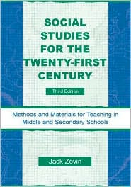 Social Studies for the Twenty-First Cen...