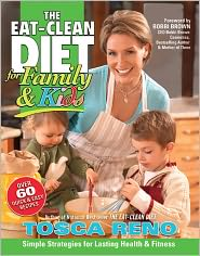 Tosca Reno - The EAT-CLEAN DIET for Family & Kids