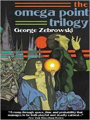 George Zebrowski - The Omega Point Trilogy